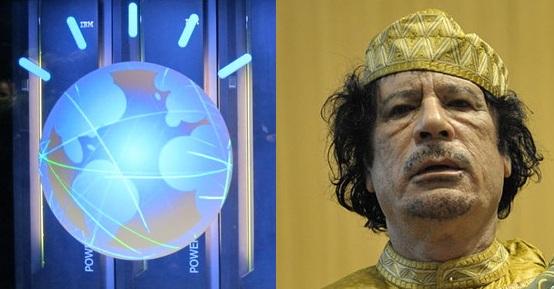 IBM Watson Beats The Crumbling Tourists Out Of Moammar Gadhafi