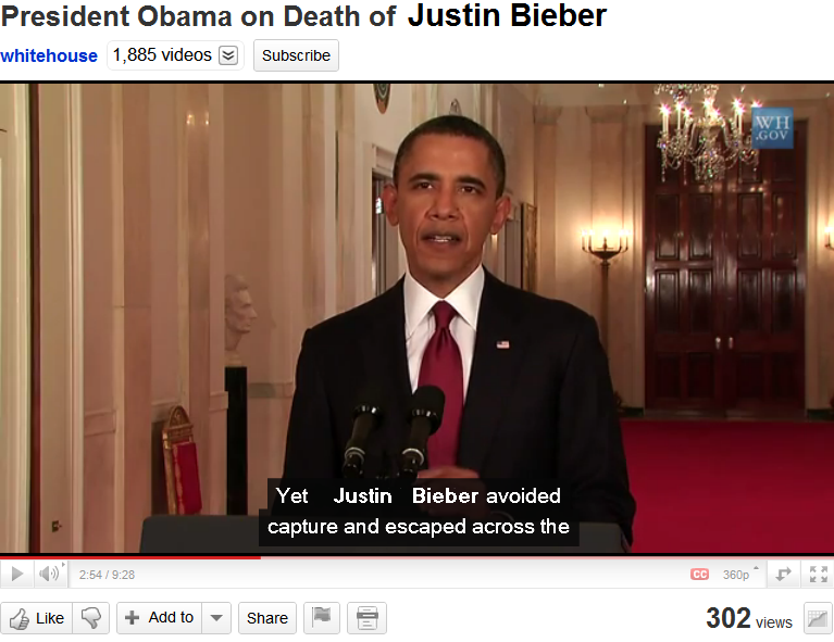 """President: """"Yet Justin Bieber avoided capture and escaped the . . ."""""""